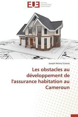 Les Obstacles au Developpement de l'Assurance Habitation au Cameroun