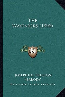 The Wayfarers (1898) the Wayfarers (1898)