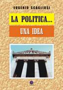 La politica... una idea