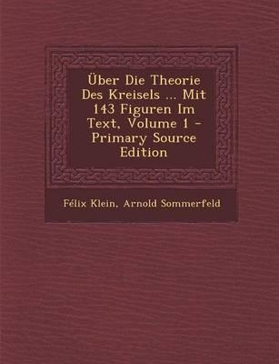 Uber Die Theorie Des Kreisels Mit 143 Figuren Im Text, Volume 1