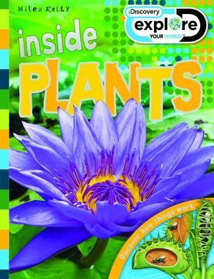 Inside Plants (Discovery Explore Your World)