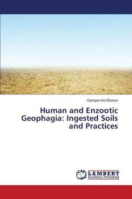 Human and Enzootic Geophagia