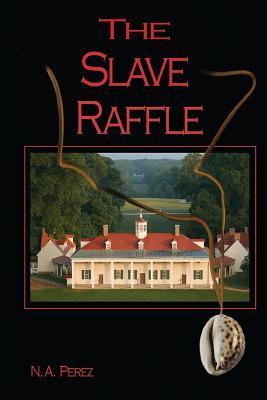 The Slave Raffle