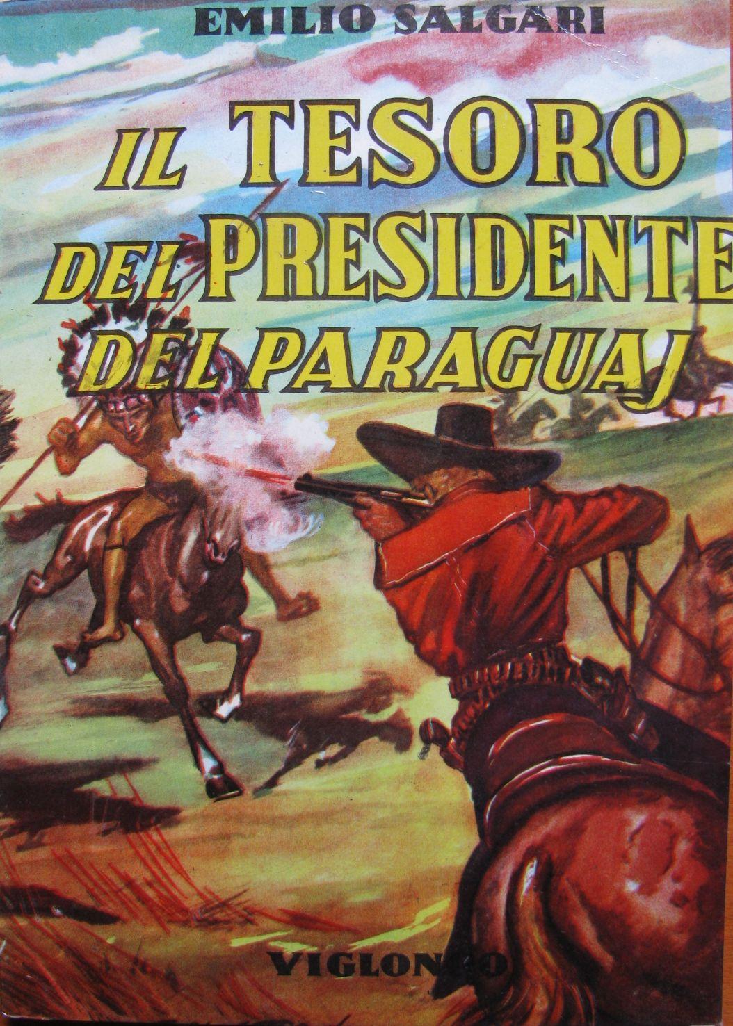 Il tesoro del Presidente del Paraguay