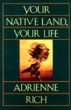 Your Native Land, Your Life