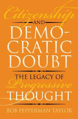 Citizenship and Democratic Doubt