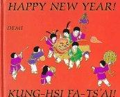 Happy New Year!/Kung-Hsi Fa-Ts'ai!