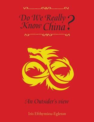 Do We Really Know China?