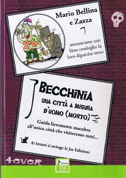 Becchinia - una città a misura d'uomo (morto)