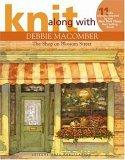 Knit Along with Debbie Macomber - The Shop on Blossom Street
