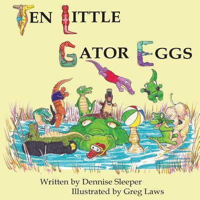Ten Little Gator Eggs