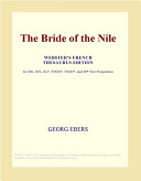 The Bride of the Nile (Webster's French Thesaurus Edition)