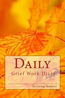 Daily Grief Work Diary