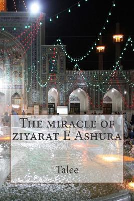 The Miracle of Ziyar...