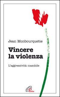 Vincere la violenza