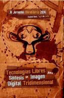Tecnologías Libres para Síntesis de Imagen Digital Tridimensional
