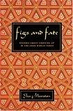 Figs and Fate
