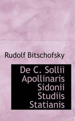 De C. Sollii Apollinaris Sidonii Studiis Statianis