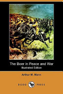 The Boer in Peace and War (Illustrated Edition) (Dodo Press)