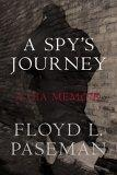 A Spy's Journey