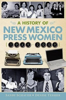 A History of New Mexico Press Women, 1949-2009