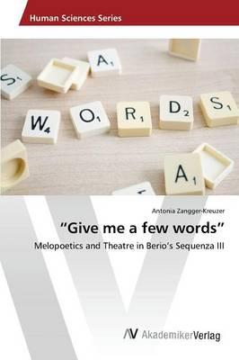 """""""Give me a few words"""""""