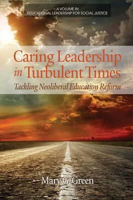 Caring Leadership in Turbulent Times