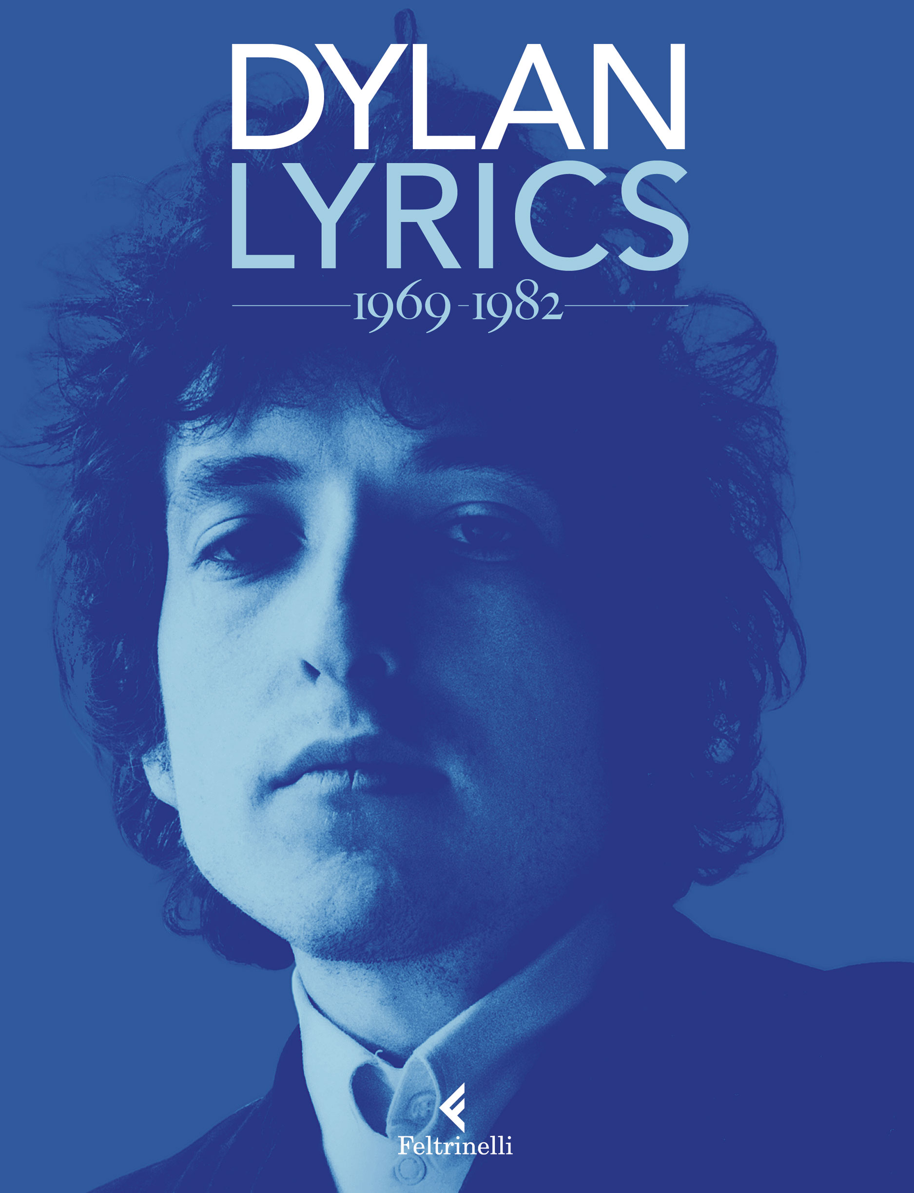 Lyrics / Dylan - 2. 1969-1982