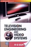 Television Engineering and Video Systems