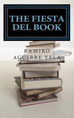 The Fiesta del Book / La fiesta del libro