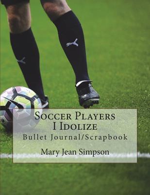 Soccer Players I Idolize