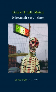 Mexicali city blues