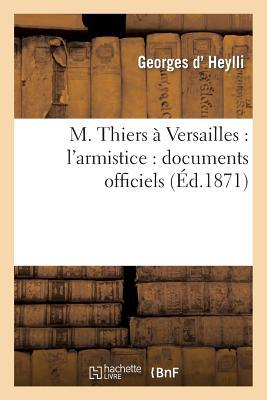 M. Thiers a Versailles