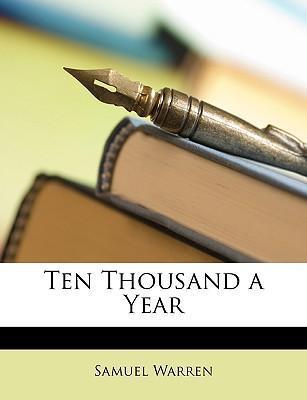 Ten Thousand a Year