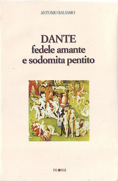 Dante fedele amante e sodomita pentito