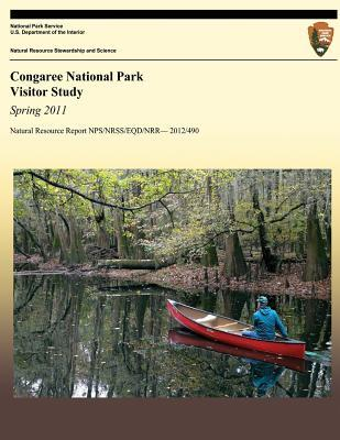 Congaree National Park Visitor Study, Spring 2011