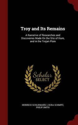 Troy and Its Remains