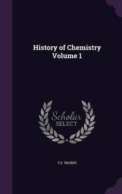 History of Chemistry Volume 1