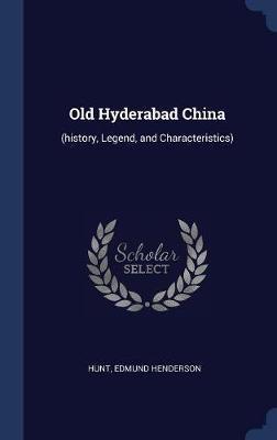 Old Hyderabad China