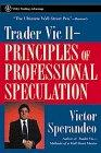 Trader Vic II--Principles of Professional Speculation