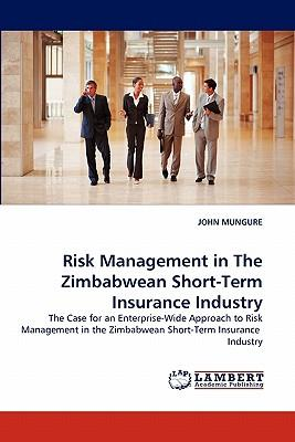 Risk Management in The Zimbabwean Short-Term Insurance Industry
