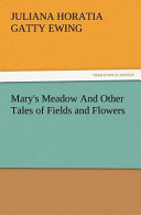 Mary's Meadow and Other Tales of Fields and Flowers