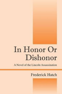 In Honor or Dishonor
