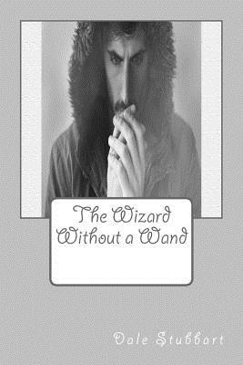 The Wizard Without a Wand
