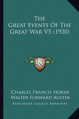 The Great Events of the Great War V5 (1920)