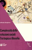 Complessità delle relazioni sociali. Tra logica e filosofia