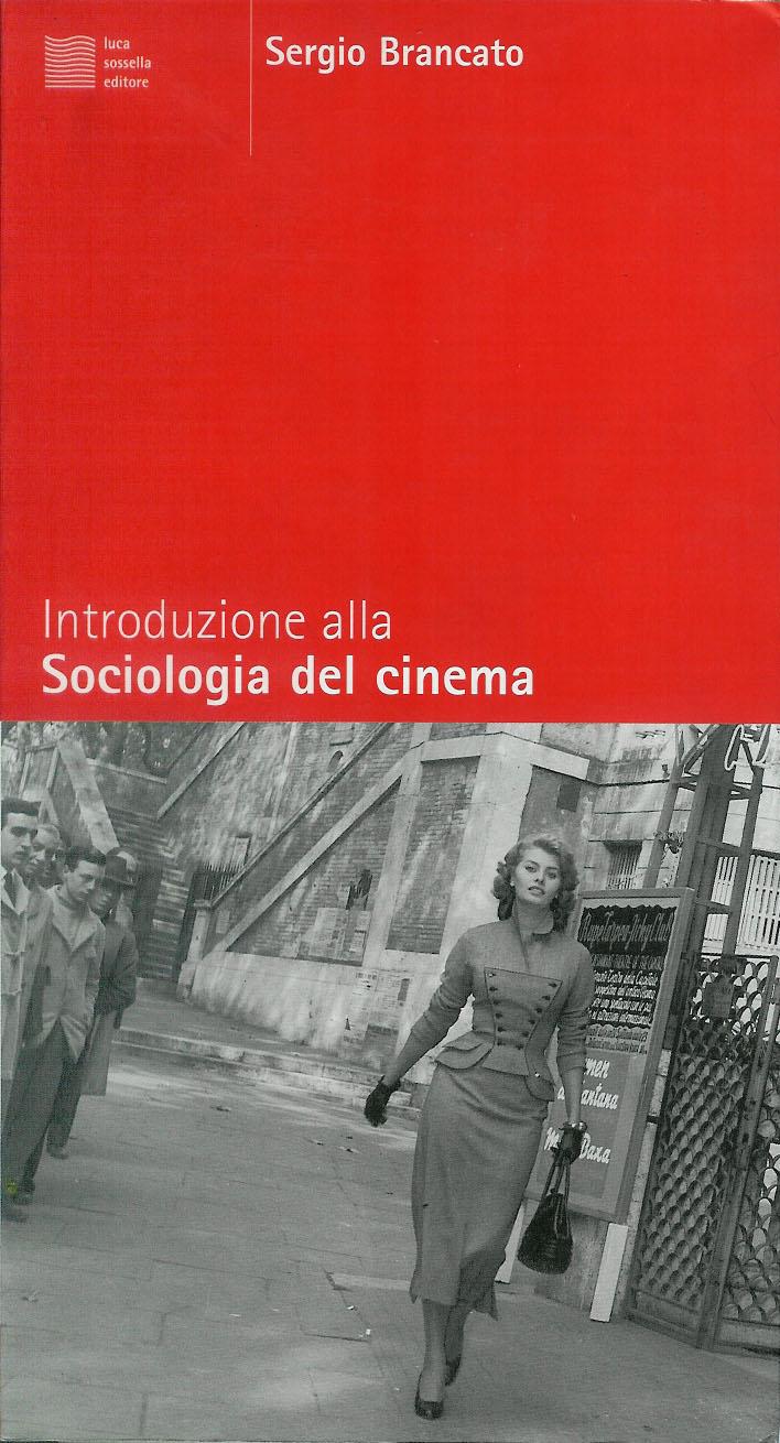 Introduzione Alla Sociologia del Cinema