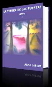 La tierra de las Puertas. Libro 1