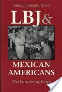 LBJ and Mexican Americans