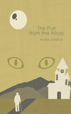The Purr from the Abyss